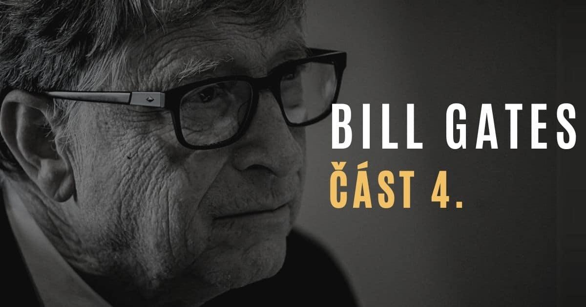 Kdo je Bill Gates? Odhalení temné agendy a ideologie (část 4/4)