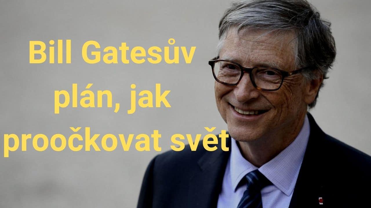 Bill Gatesův plán, jak proočkovat svět