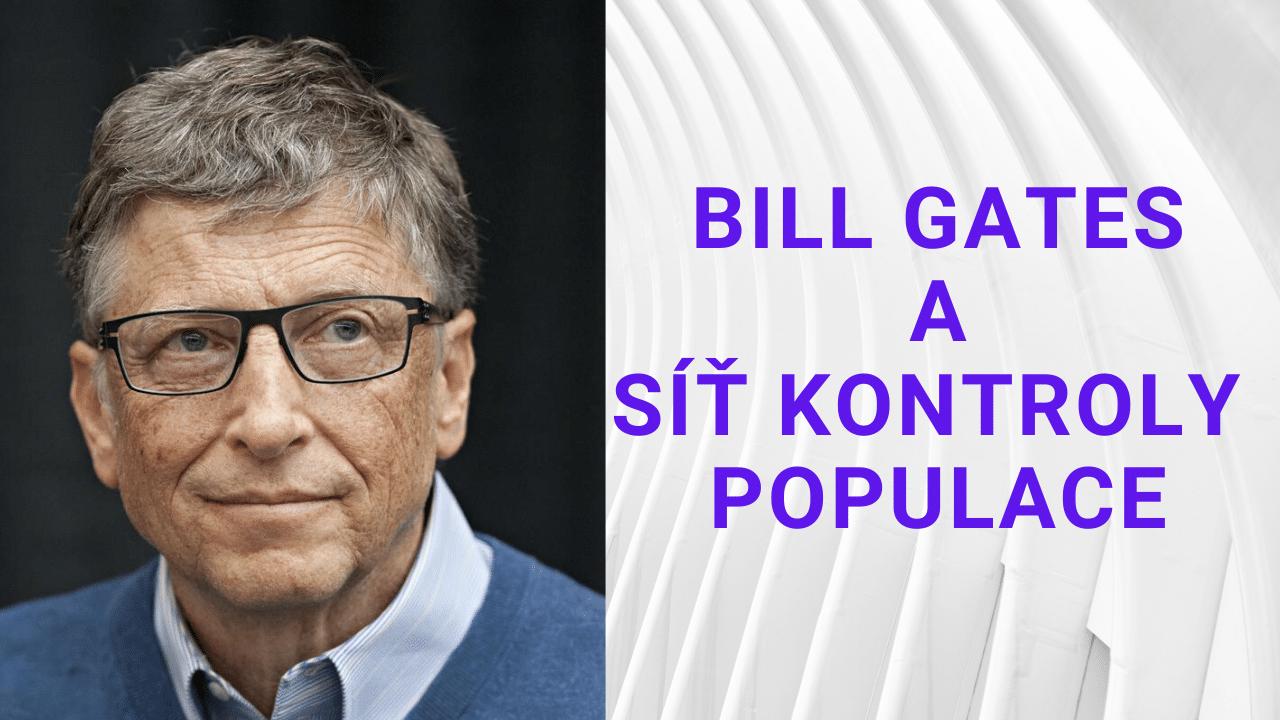 Bill Gates a síť kontroly populace