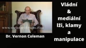 Dr. Vernon Coleman – Vládní a mediální lži, klamy a manipulace