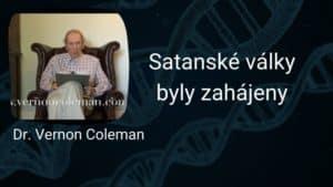 Dr. Vernon Coleman – Satanské války byly zahájeny