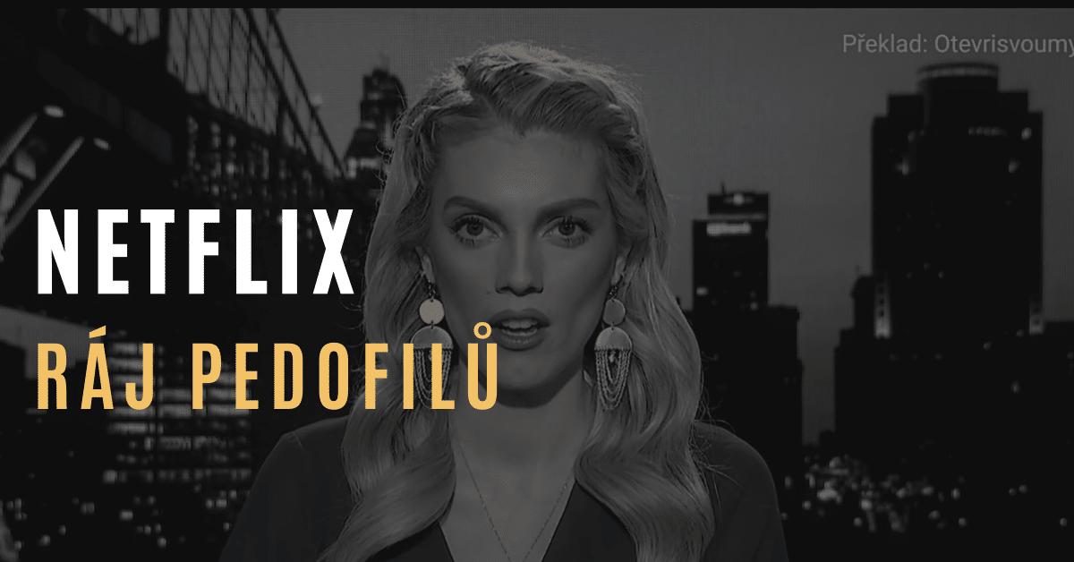 Netflix podporuje pedofilii