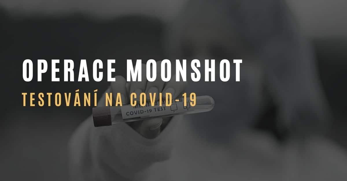 Operace Moonshot – plán masového testování na covid-19